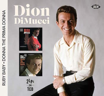 Dion DiMucci - 2on1 Ruby baby / Donna The Prima Donna