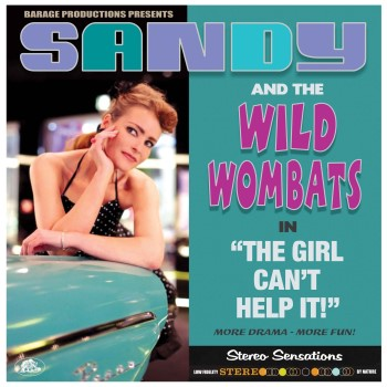 Sandy And The Wombats - The Girl Can't Help It ( ltd 180gr lp )