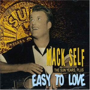 "Self ,Mack - Easy To Love ""The Sun Years Plus"""