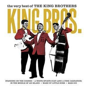 King Brothers ,The - The Very Best Of ...