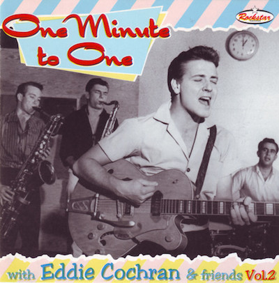 Cochran ,Eddie - Eddie Cochran & Friends Vol 2 : One Minute To..