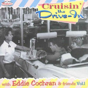 Cochran ,Eddie - Eddie Cochran & Friends Vol 1 : Cruisin The ...