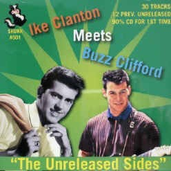 Clanton ,Ike & Buzz Clifford - Meet:Unreleased Sides