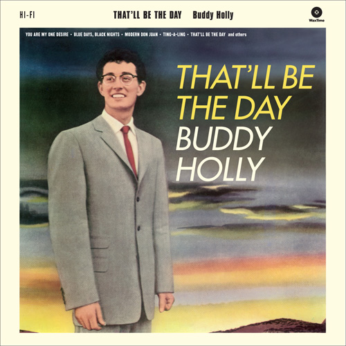 Holly ,Buddy - That'll Be The Day + 2 Bonus Tracks (180gr lp )